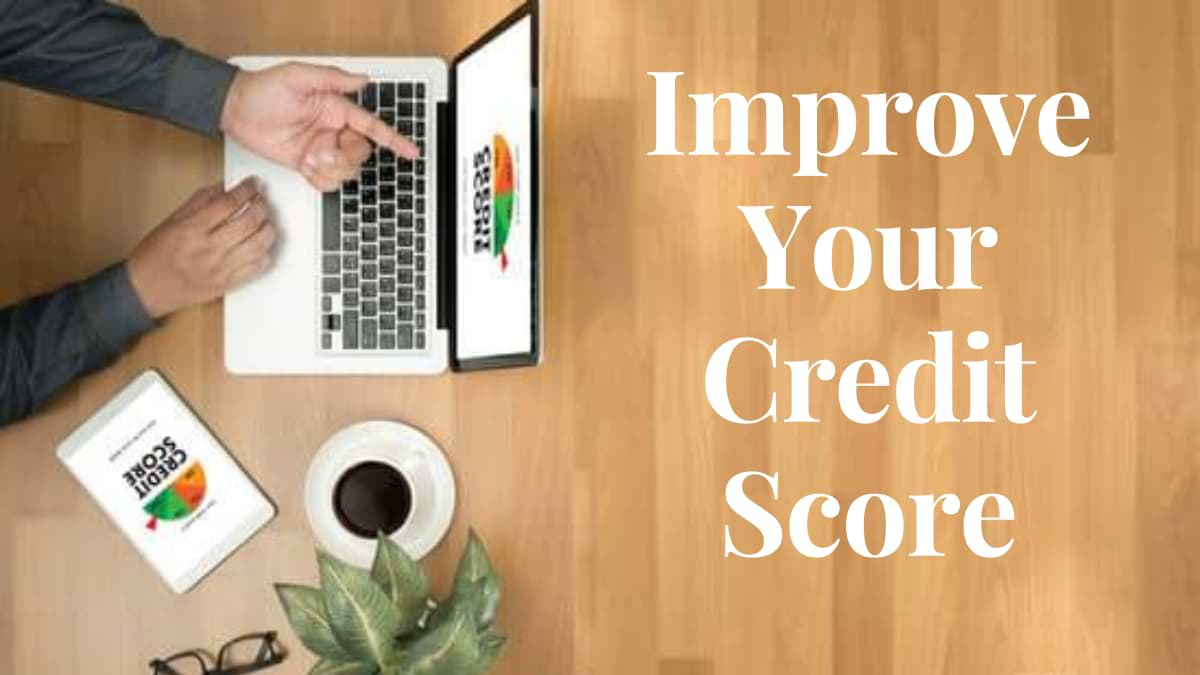 This Is How You Can Improve Your Credit Score