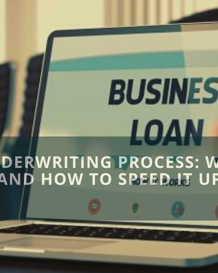 Loan Underwriting Process: What Is It And How To Speed It Up