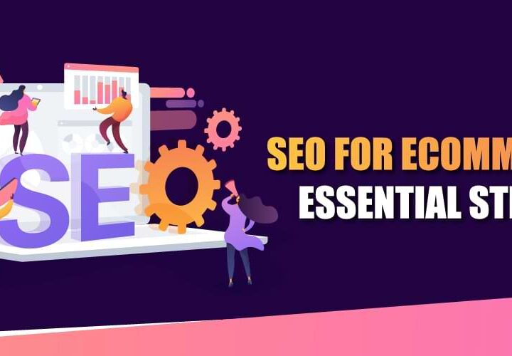 SEO for Ecommerce: Essential Steps