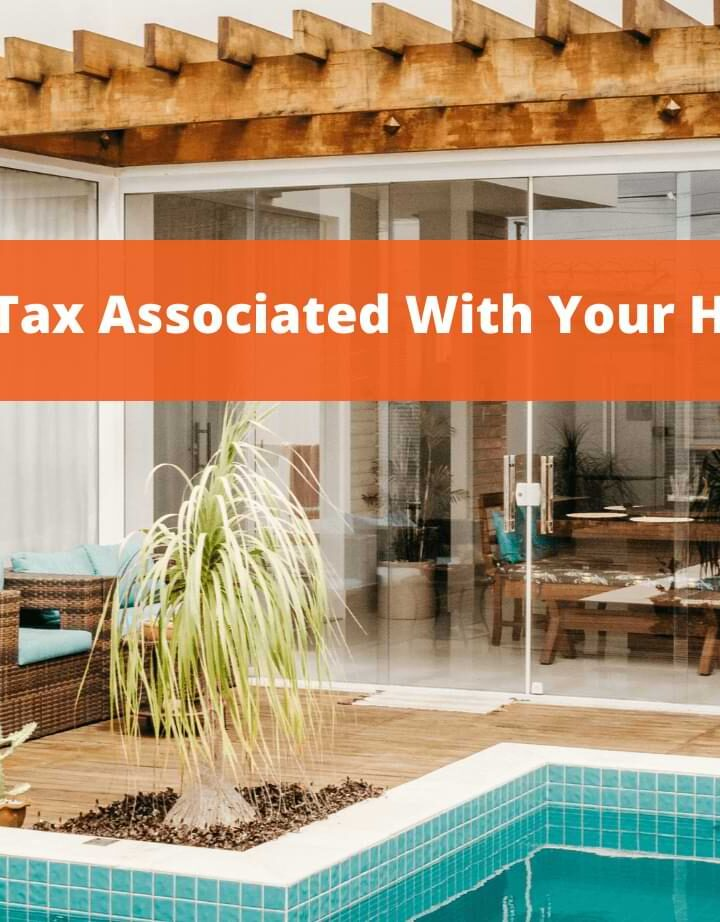 Simple Tax Associated with Your House!